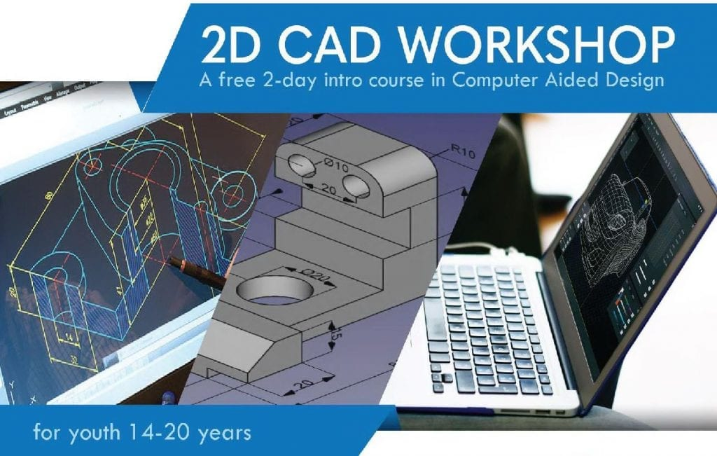 2D CAD Workshop for Youth - 15 & 16 January 2019