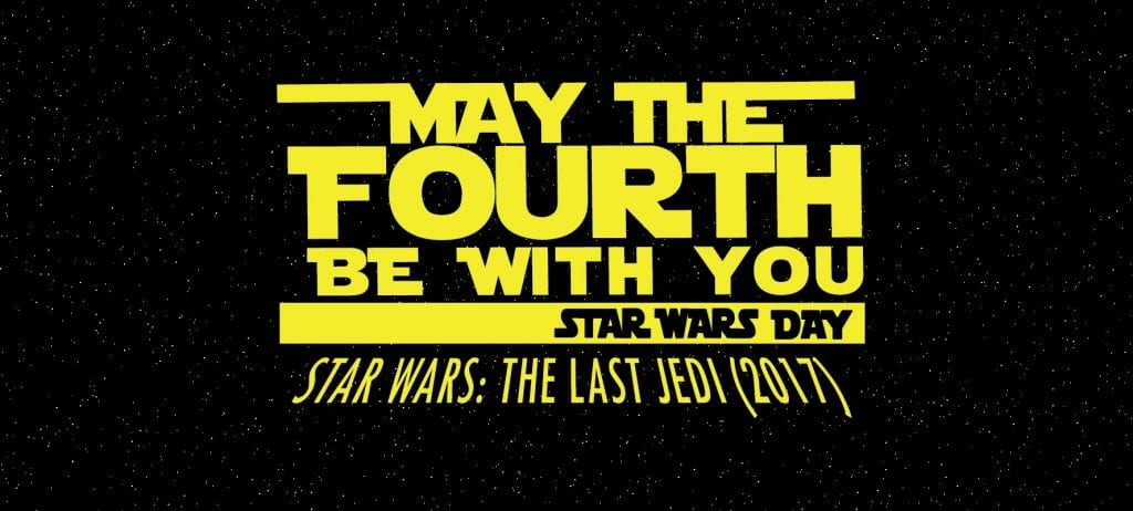 May the Fourth Be With You - The Last Jedi Movie - 4 May 2019. 6:30pm, Inverell Town Hall